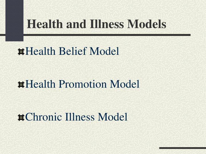 Health and Illness Models
