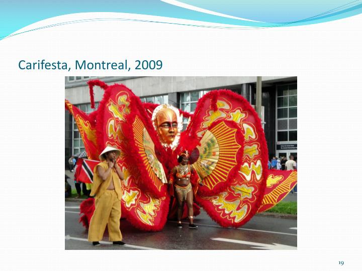 Carifesta, Montreal, 2009