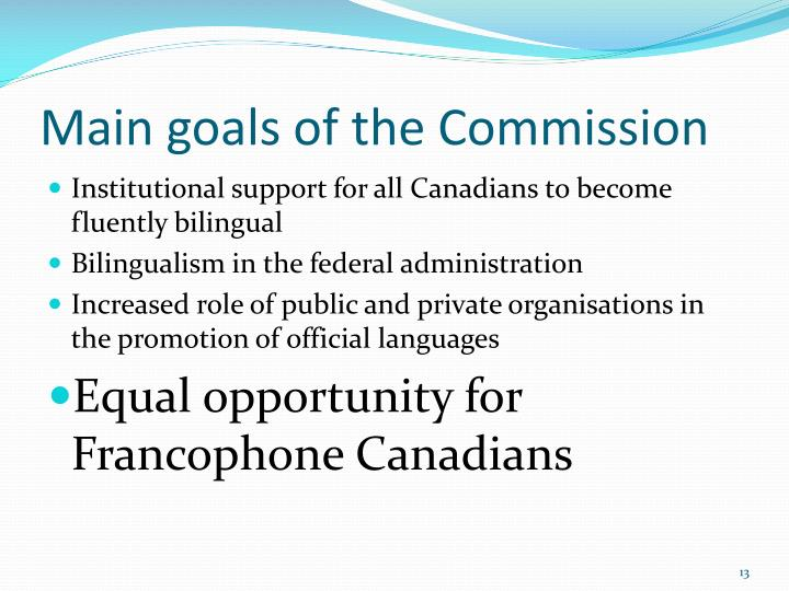 Main goals of the Commission