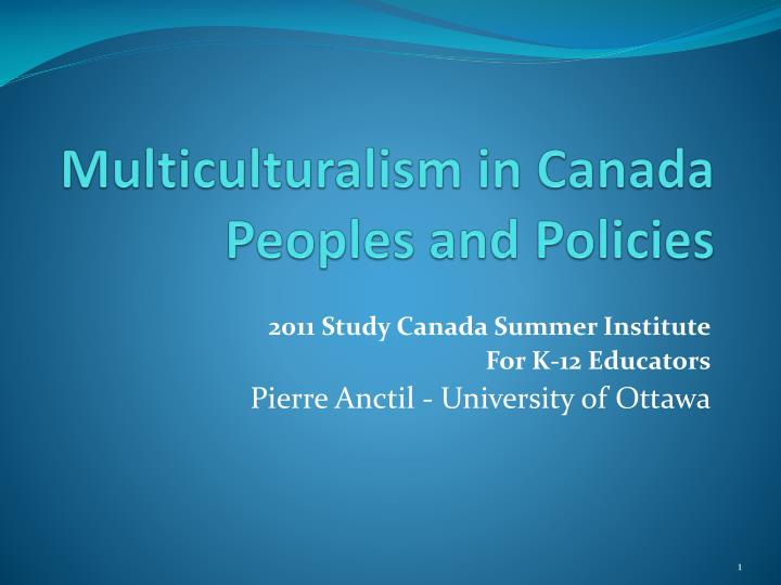 Multiculturalism in canada peoples and policies