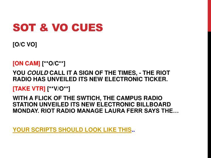 SOT & VO cues