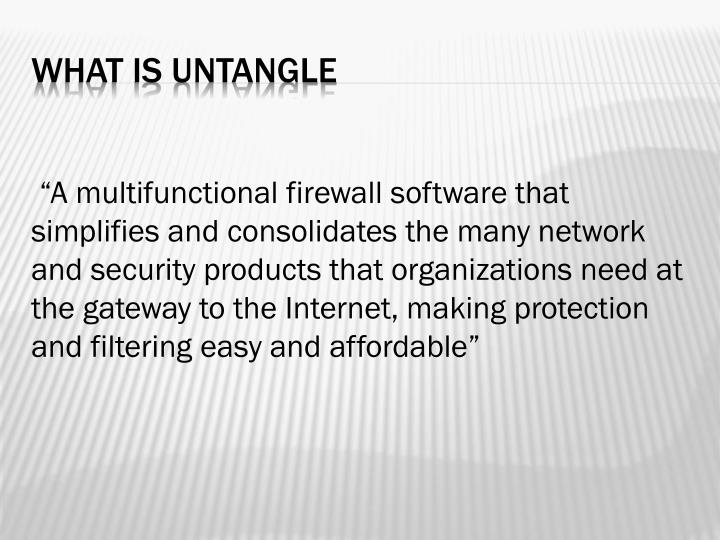 """A multifunctional firewall software that"