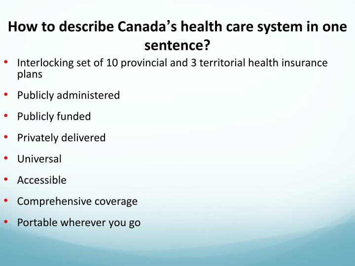 How to describe canada s health care system in one sentence