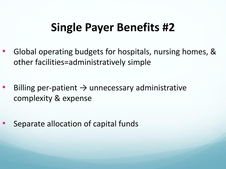 Single Payer Benefits #2