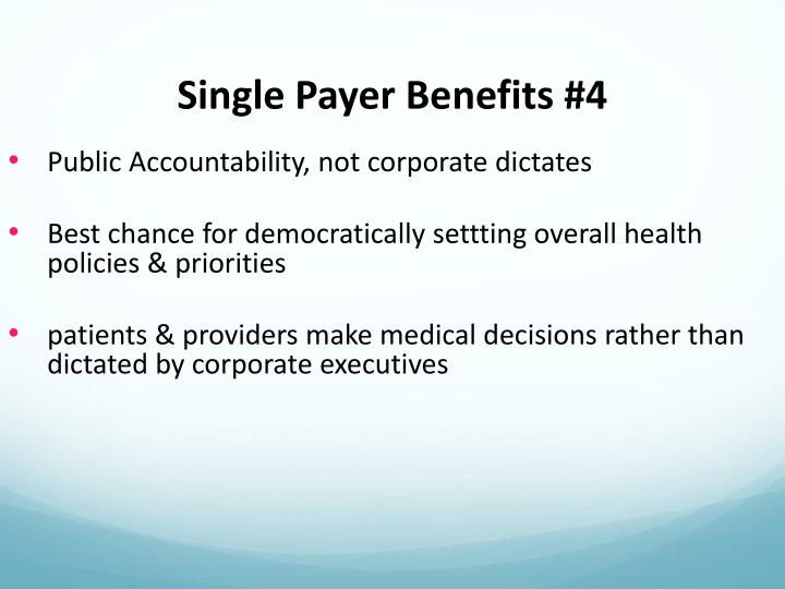 Single Payer Benefits #4