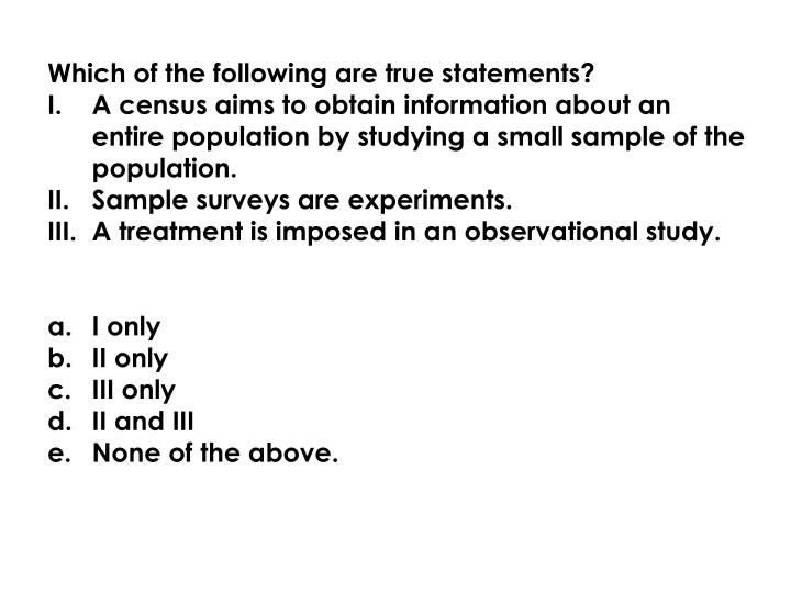 Which of the following are true statements?