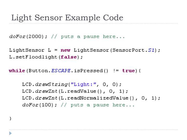 Light Sensor Example Code