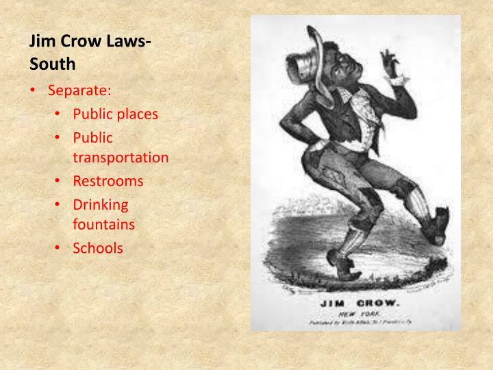 Jim Crow Laws- South