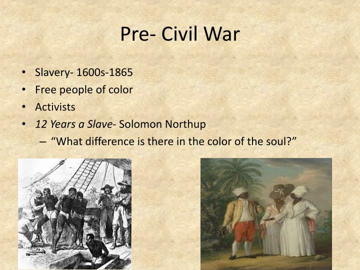 Pre- Civil War