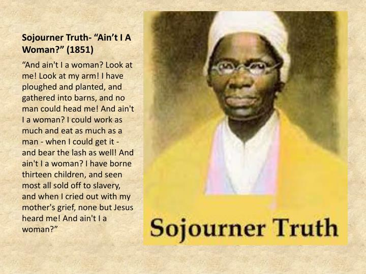 Sojourner Truth- ""
