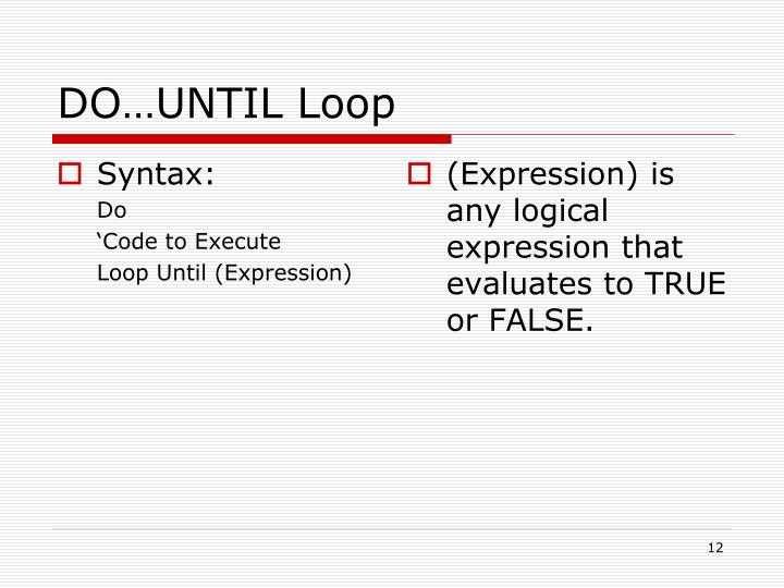 DO…UNTIL Loop