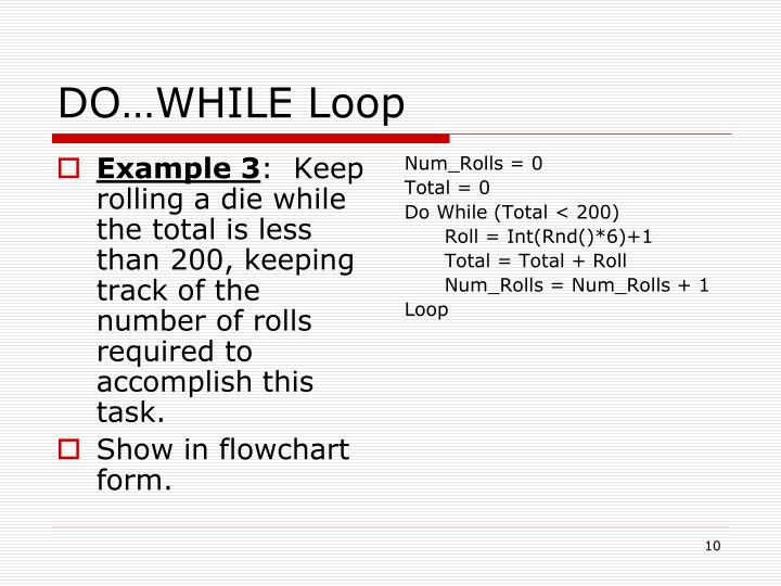 DO…WHILE Loop