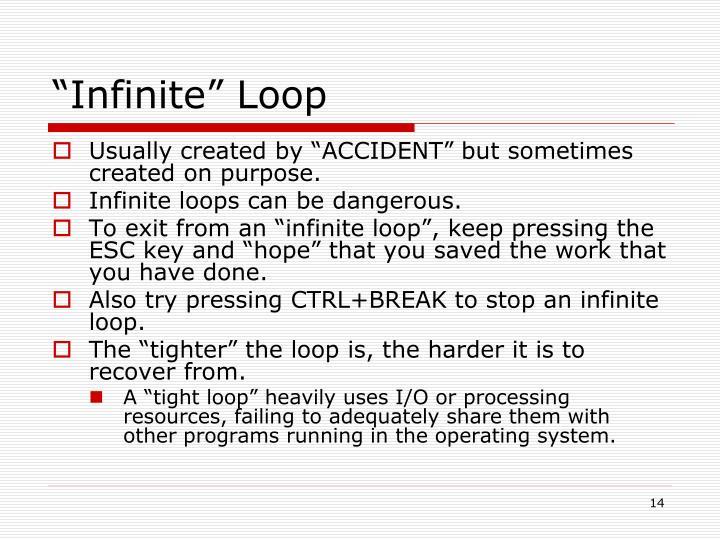 """""""Infinite"""" Loop"""