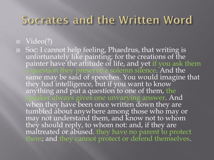 Socrates and the Written Word