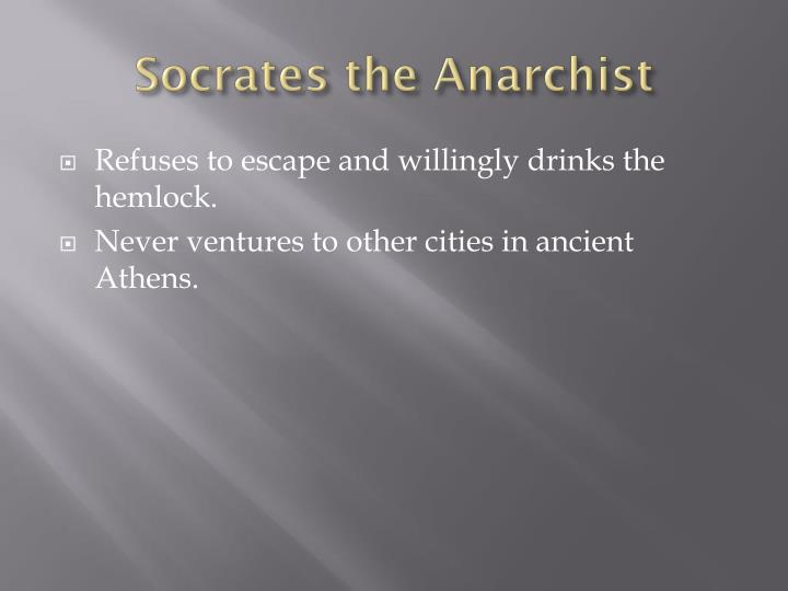 Socrates the Anarchist