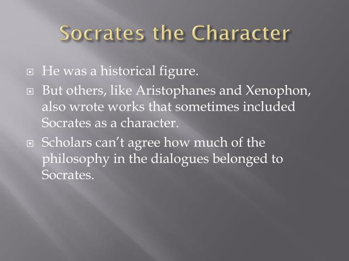Socrates the Character