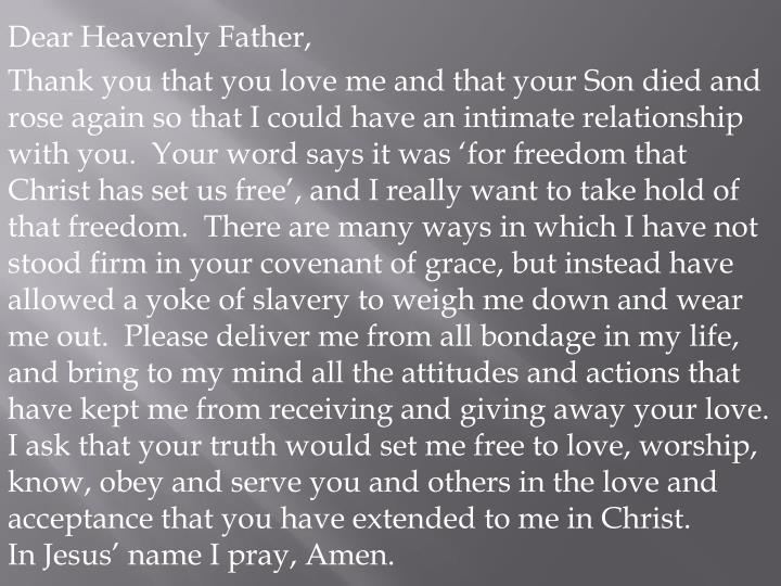 Dear Heavenly Father,