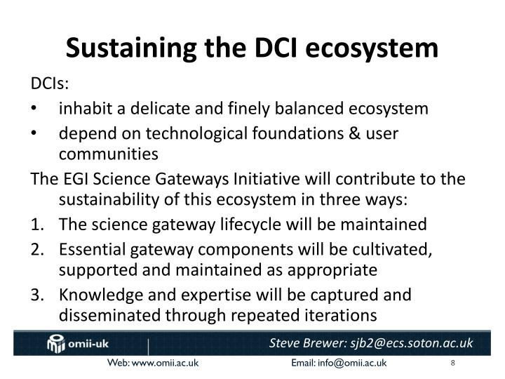Sustaining the DCI ecosystem