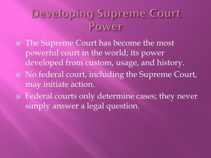 Developing Supreme Court Power