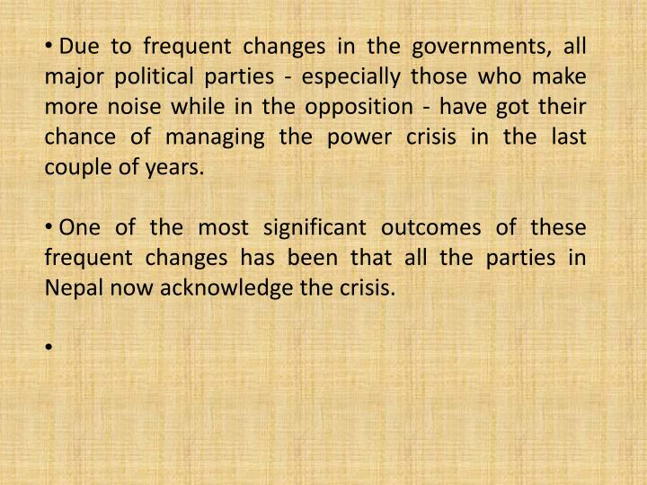 Due to frequent changes in the governments, all major political parties - especially those who make more noise while in the opposition - have got their chance of managing the power crisis in the last couple of years.