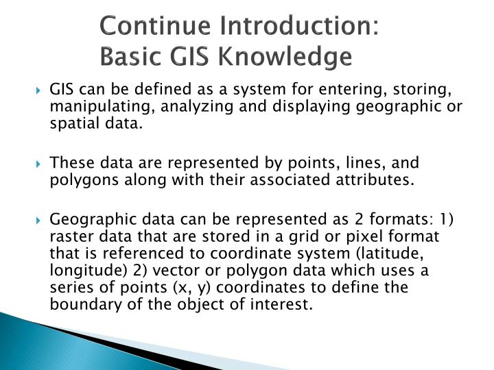 Continue introduction basic gis knowledge