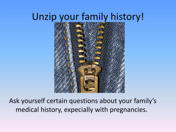 Unzip your family history!