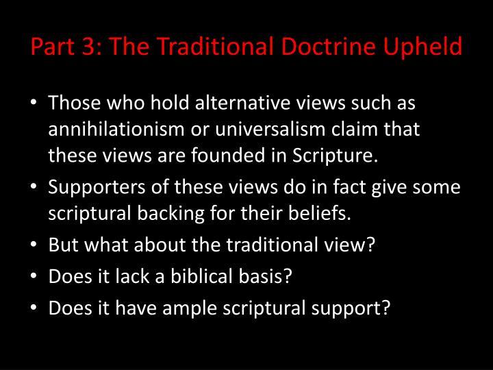 Part 3: The Traditional Doctrine Upheld