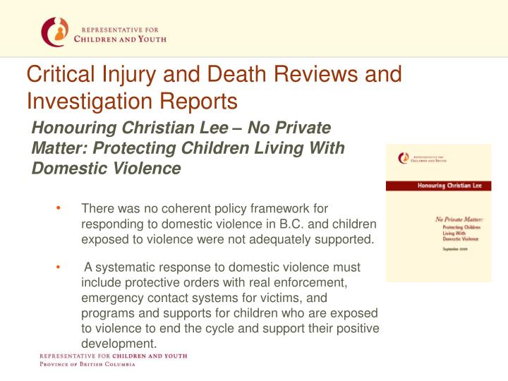 Critical Injury and Death Reviews and Investigation Reports