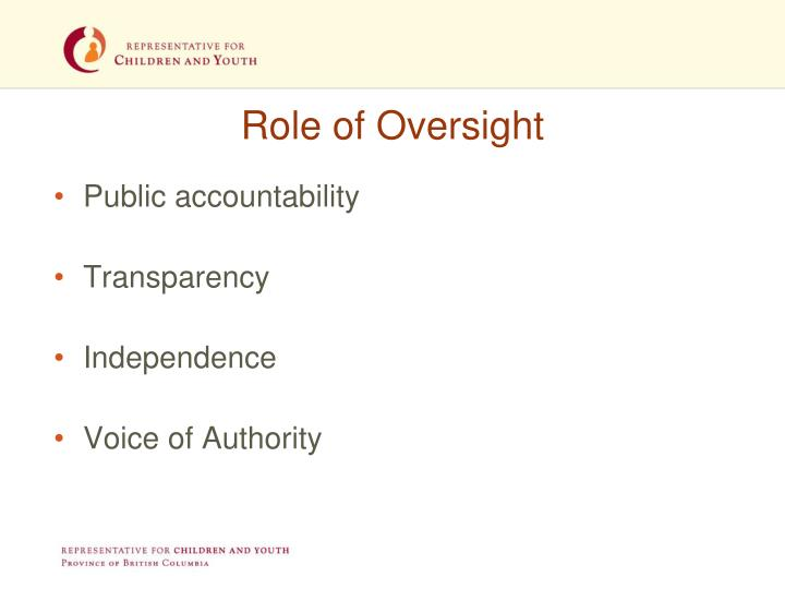 Role of Oversight