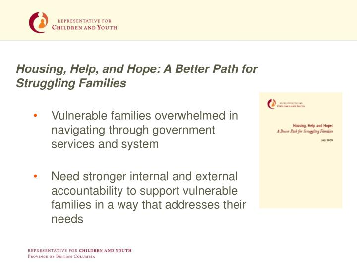 Housing, Help, and Hope: A Better Path for Struggling Families