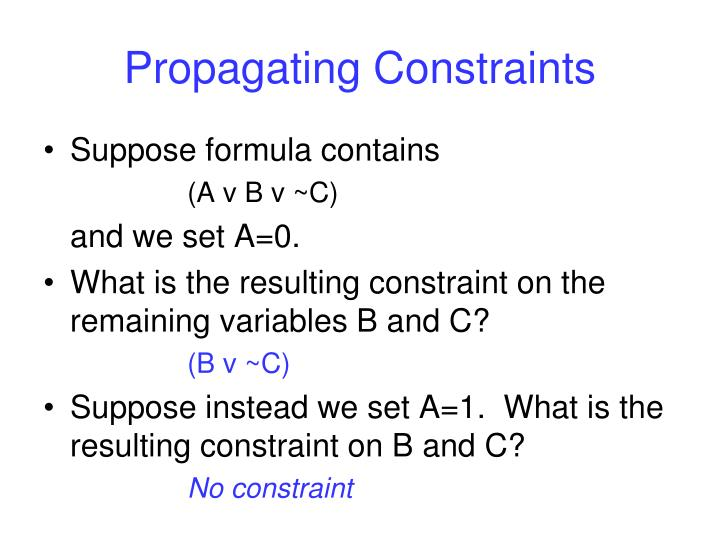 Propagating Constraints