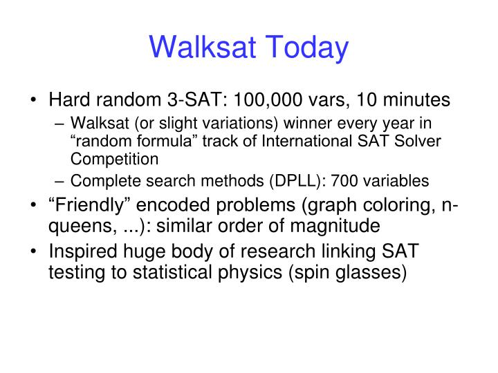 Walksat Today