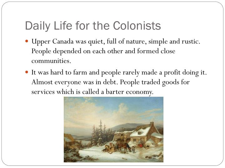 Daily life for the colonists