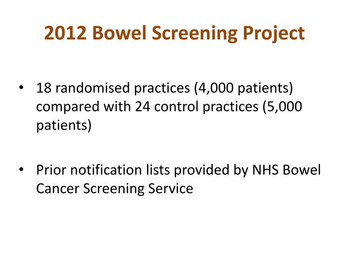 2012 Bowel Screening Project