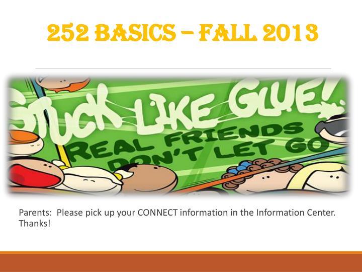 252 BASICS – Fall 2013