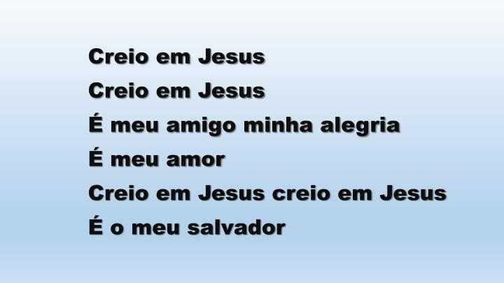 Creio em Jesus