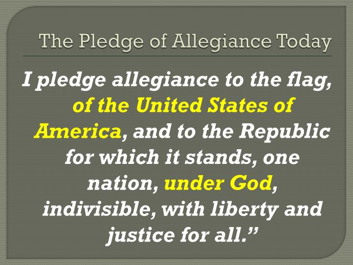 The Pledge of Allegiance Today