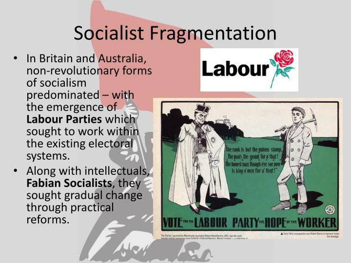 Socialist Fragmentation
