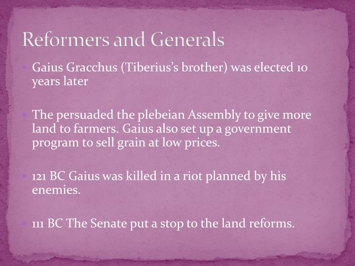 Reformers and Generals