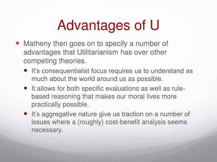 Advantages of U