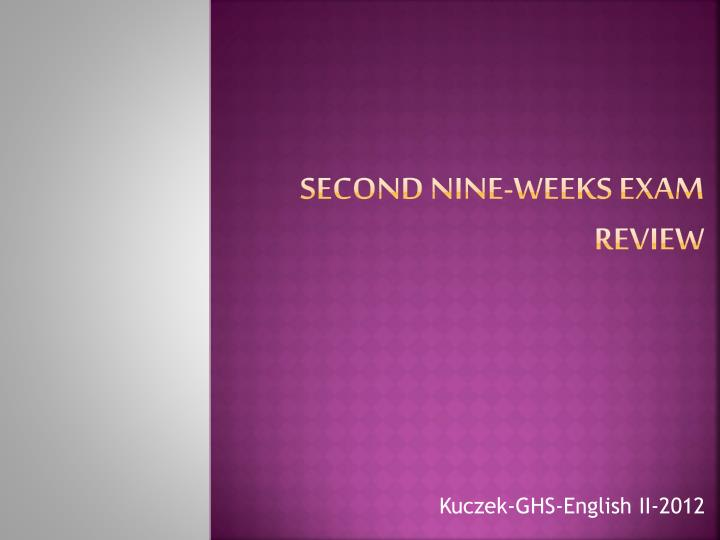 Second nine weeks exam review
