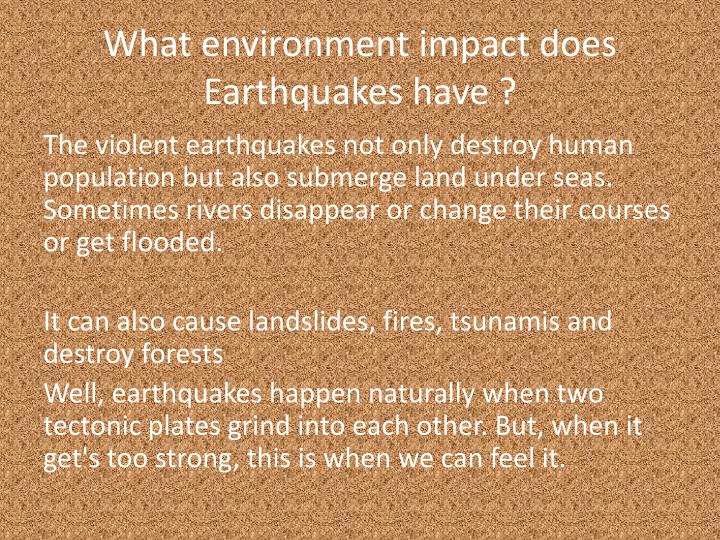 What environment impact does