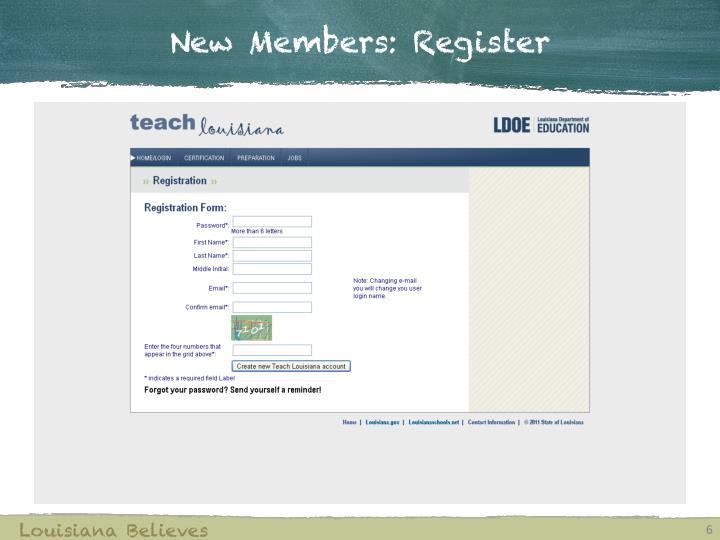 New Members: Register