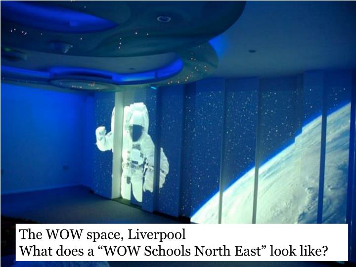 The WOW space, Liverpool