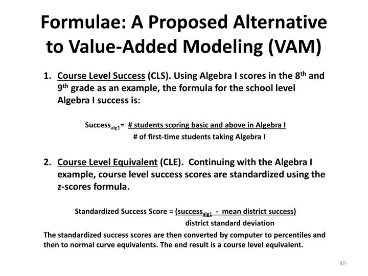 Formulae: A Proposed Alternative to Value-Added Modeling (VAM)