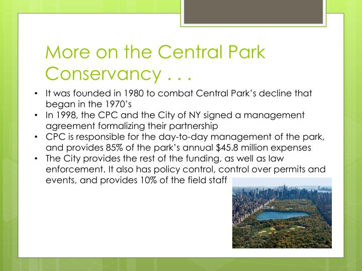 More on the Central Park Conservancy . . .