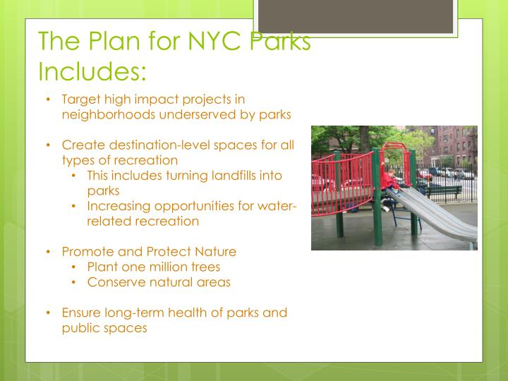 The Plan for NYC Parks Includes: