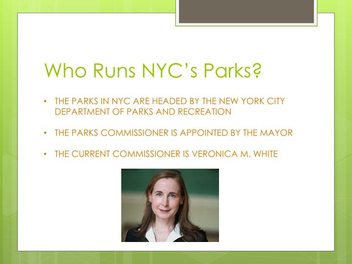 Who runs nyc s parks