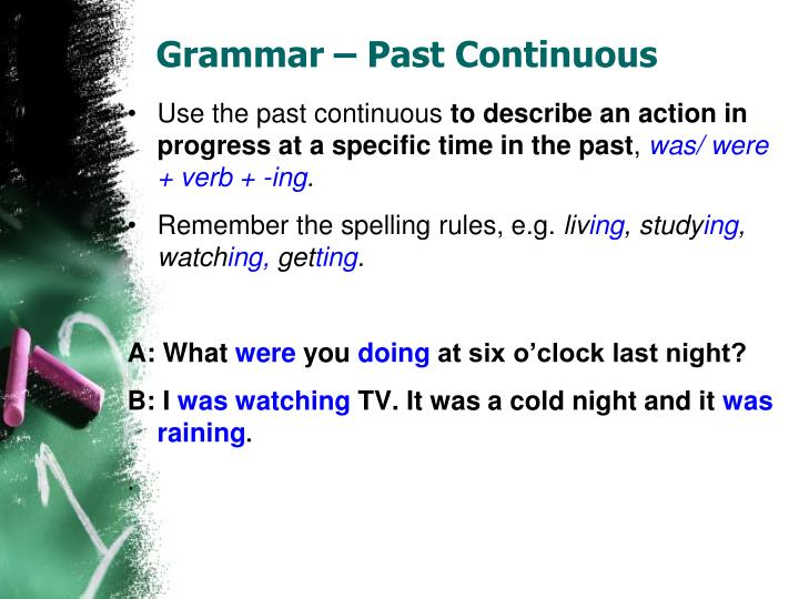 Grammar – Past Continuous