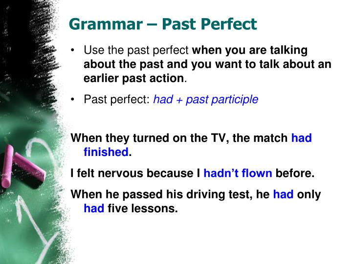 Grammar – Past Perfect